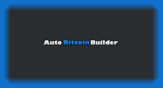 Auto Bitcoin Builder complaints. AutoBitcoinBuilder reviews. Auto Bitcoin Builder legit or scam?