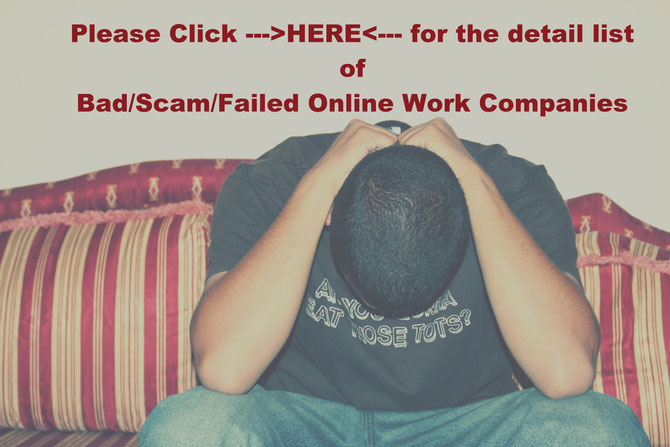 Bad, Scam, Failed Online Work Companies List