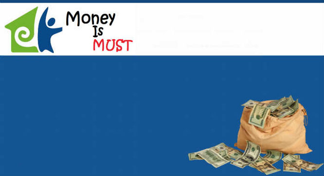 Is Money Is Must legit or scam? MoneyIsMust reviews. MoneyIsMust scam.