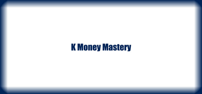 K Money Mastery review. What is K Money Mastery? Is K Money Mastery a scam or a legit?