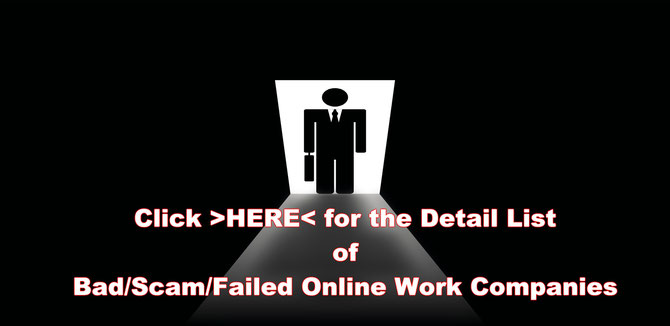 List of Bad, Scam Online Work Companies where you never can make money online but will lose