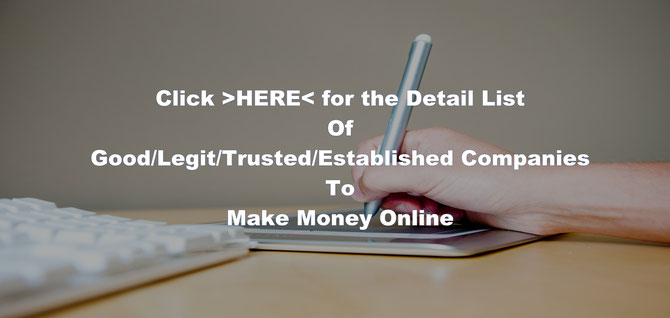 List of Good, Legit, Trusted Online Work Companies to Make a Money Online