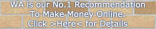 Our No.1 Recommendation to Make Money Online, Click HERE for details
