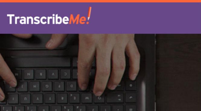 TranscribeMe fraud or real? TranscribeMe fake or legit? TranscribeMe good or bad?