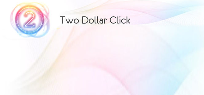 What is Two Dollar Click, Two Dollar Click review, Two Dollar Click scam or not, Two Dollar Click log, TwoDollarClick com login, Two Dollar Click PTC, Two Dollar Clicks